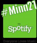 Mina 21 på Spotify