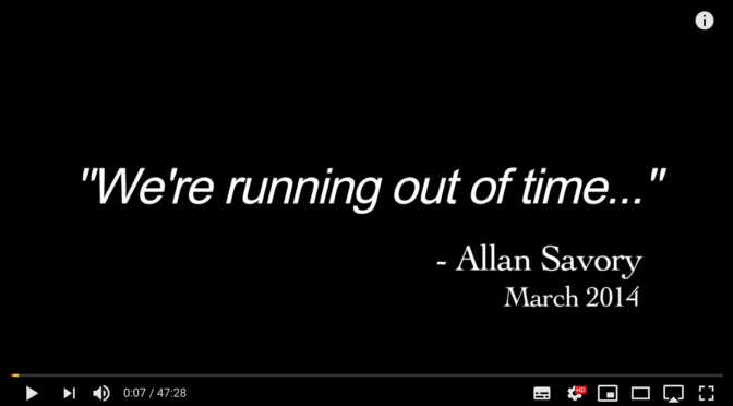 We are running out of time - en dokumentär med Allan Savory